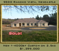 New 4000 square foot custom home on 2.5 acres sold for $1,299,000 in Newcastle, CA